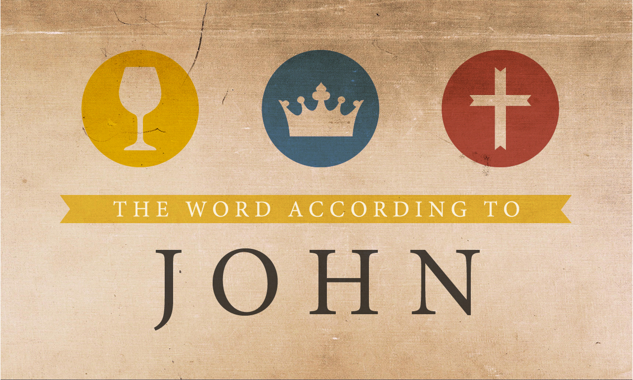 John: The Word According to John